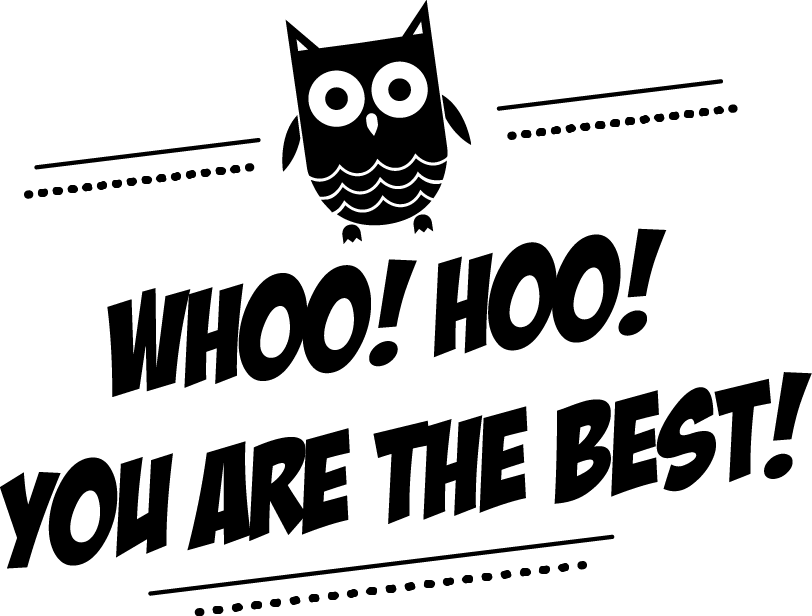 Whoo! Hoo! You are the best!